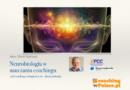 Neurobiologia w nauczaniu coachingu – webinar Darka Niedzieskiego