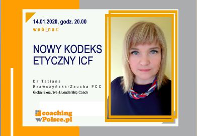 Uaktualniony Kodeks Etyczny ICF – webinar Tatiany Krawczyńskiej – Zauchy